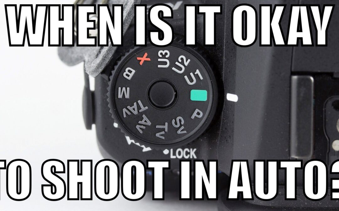 When Is It Okay To Shoot In Auto Mode? | Q&A Ep.69