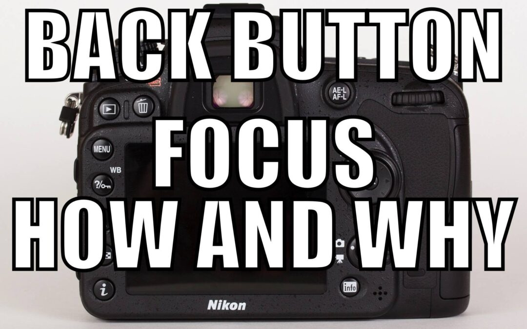 What Is Back Button Focus And How To Use It | Q&A Ep.76