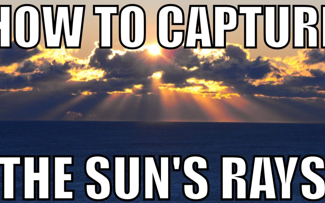 How To Photograph The Sun's Rays | Q&A Ep.48