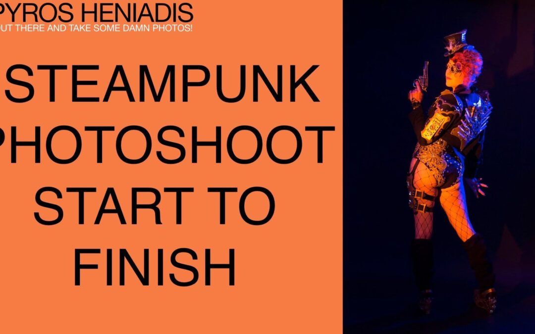 Steampunk Photoshoot | Start to Finish