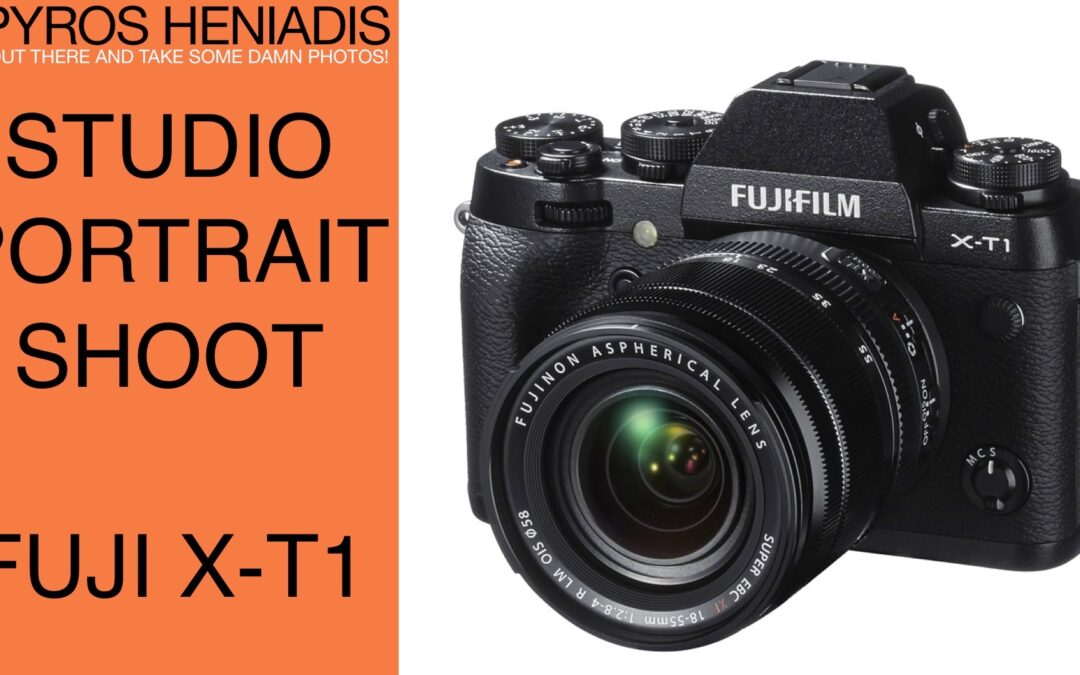 Studio Photo Shoot with the Fuji X-T1 Mirrorless Camera