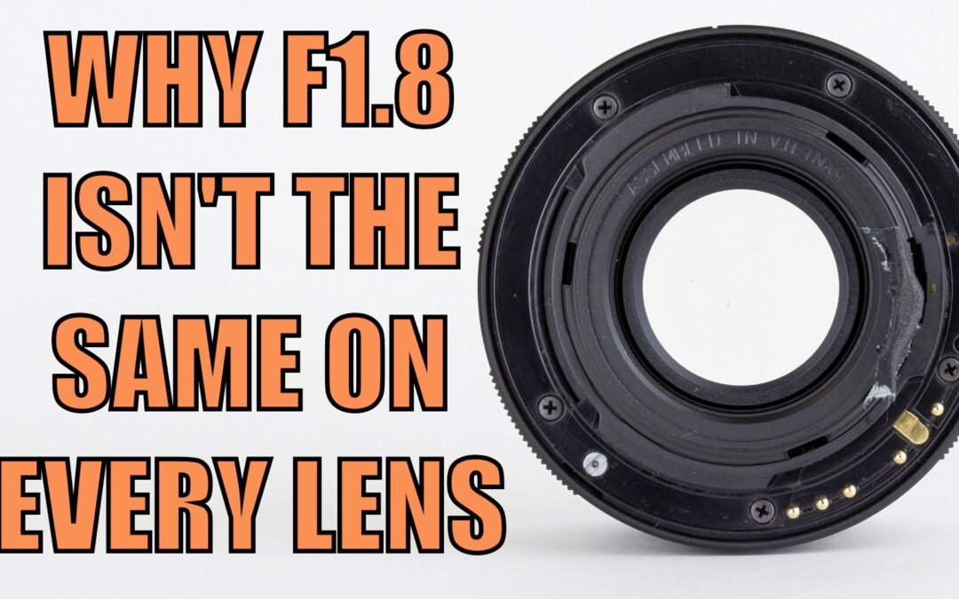 Why f1.8 Isn't The Same On All Lenses   Q&A Ep.53