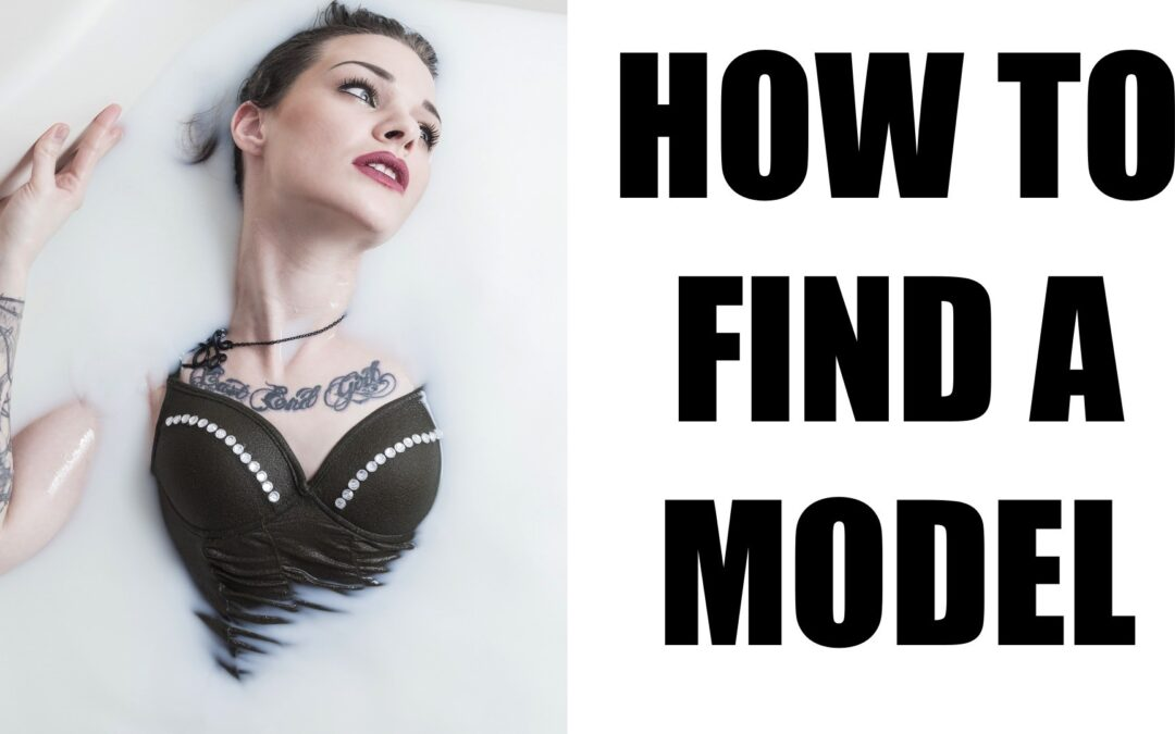 How To Find A Model   Working With A Model Pt.1
