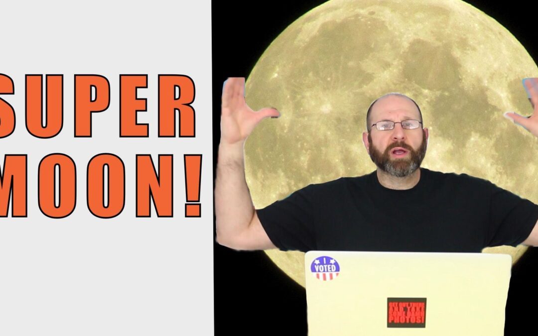 Step By Step Guide To Shooting The Supermoon