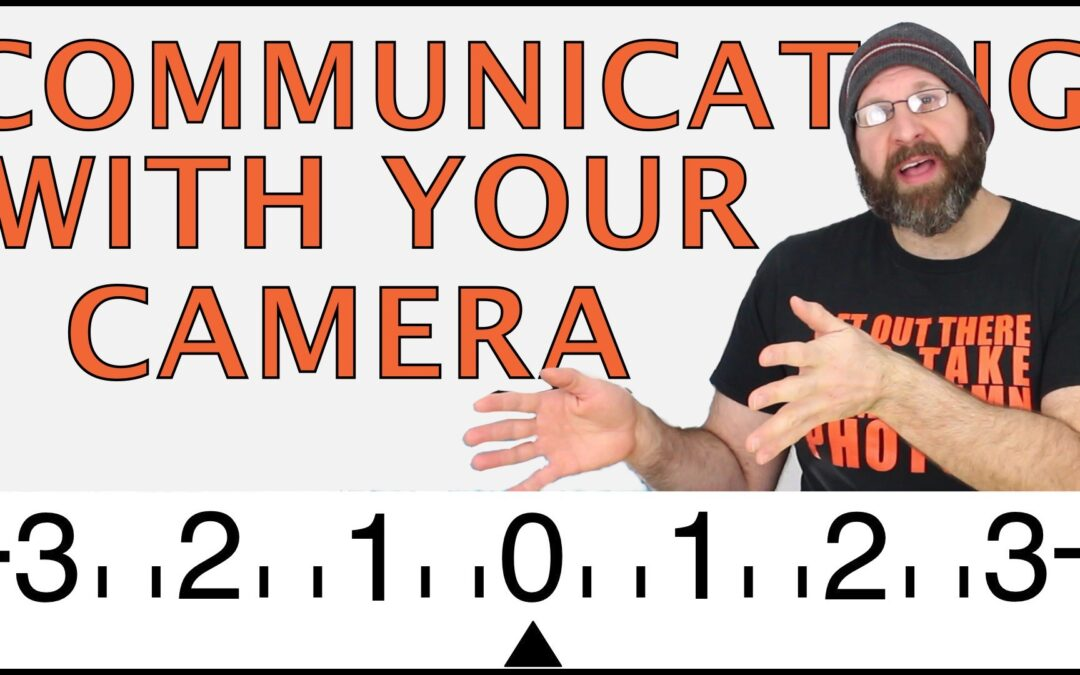 How Your Camera Talks To You (and Why You Should Listen)