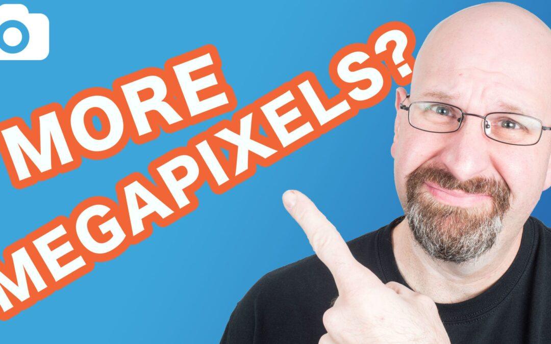 3 Reasons More Megapixels Are Bad