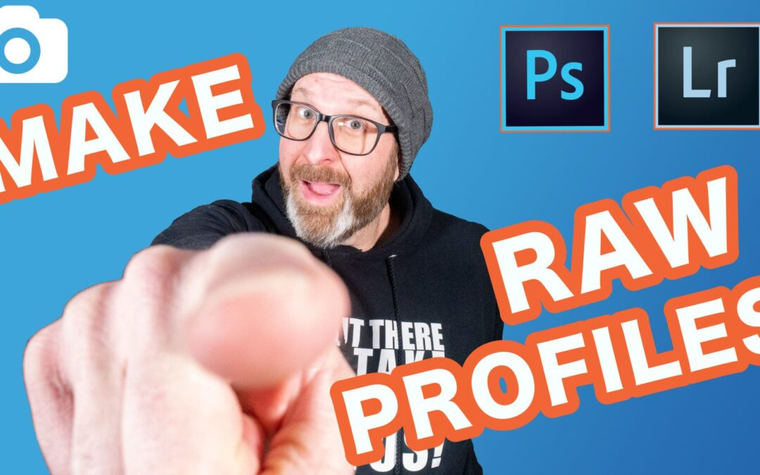 How To Make Camera Raw Profiles 2018 – Creative Profiles For Lightroom & Photoshop!