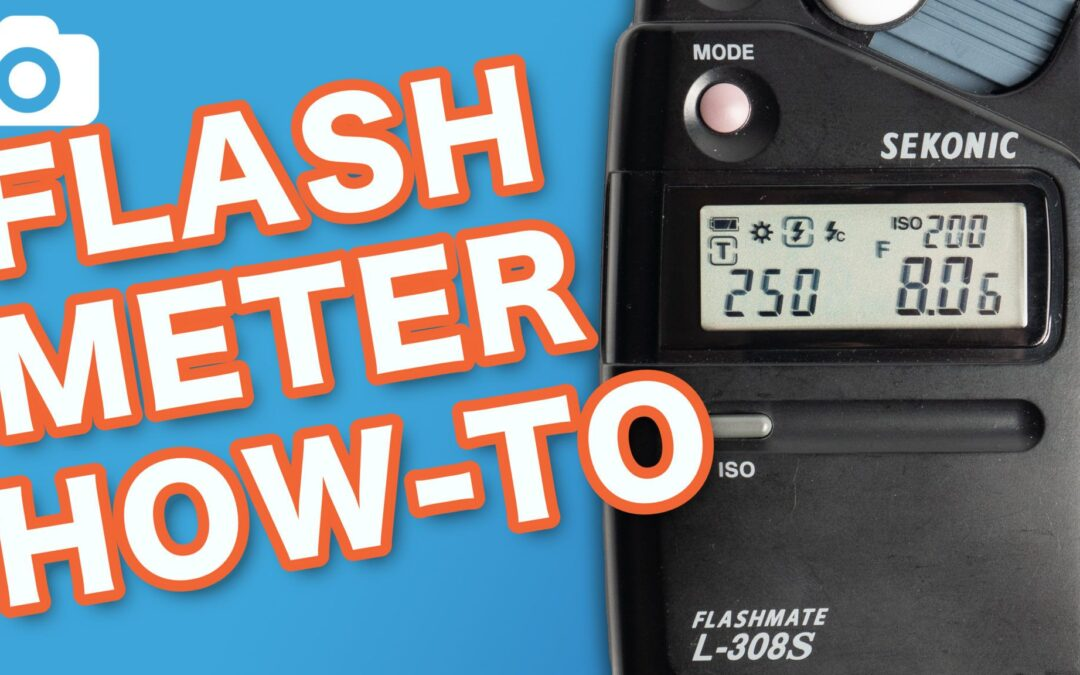 How To Use A Light Meter With Flash For Perfect Photos