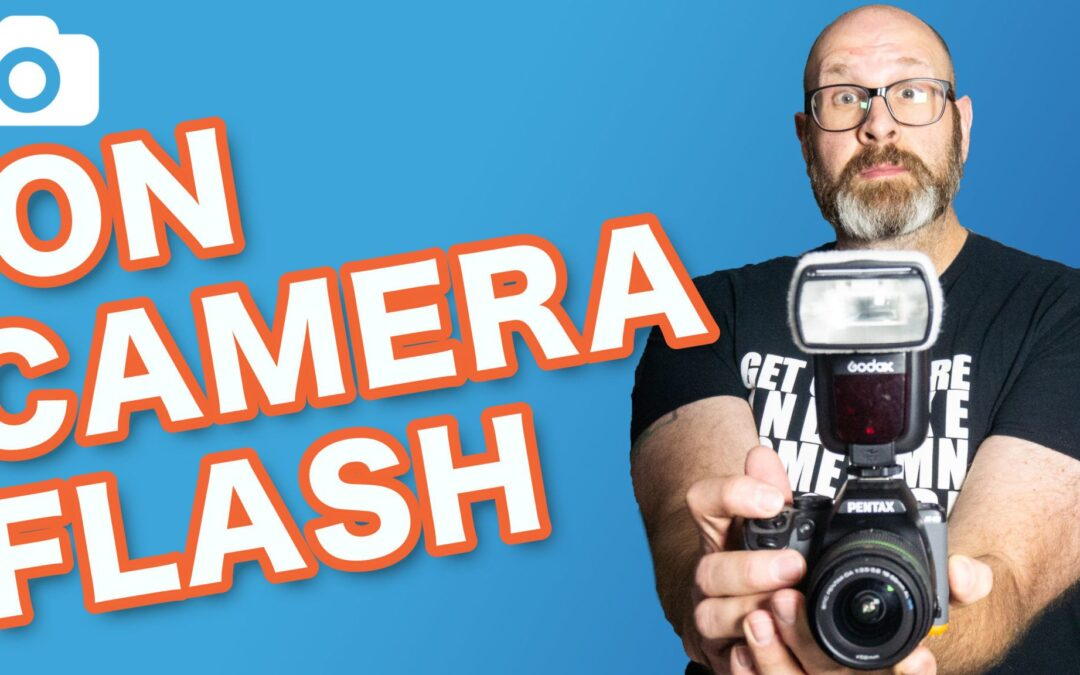 How To Use On Camera Flash