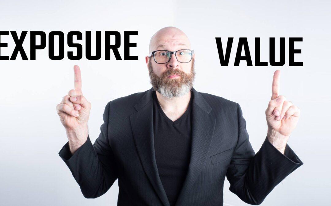 Exposure Value Explained